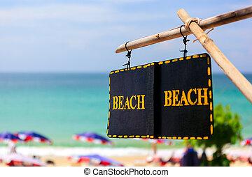 """""""Beach"""" sign - access to summer Beach"""