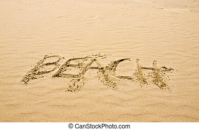 Beach Written in the Sand on a Sunny Day