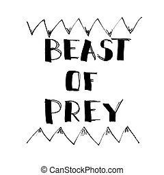 Beast Of Prey - Lettering, comic design for t-shirt or poster