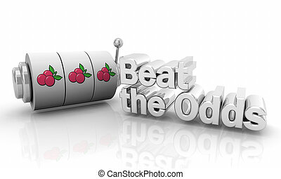 Beat the Odds Gamble Take Chance Spin Slot Machine 3d Illustration