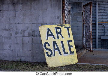 Beat Up Art Sale Sign Board Centered in image Leaning...