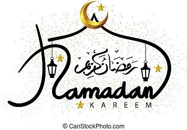 beau, lettrage, or, musulman, ramadan, mois, croissant, année, kareem, stars.holy, lune, salutation