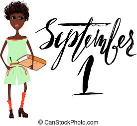 Beautiful African American girl with book. Handwritten lettering. September 1