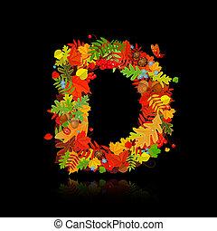 Beautiful autumn leaves. letter d