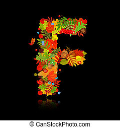 Beautiful autumn leaves. letter f