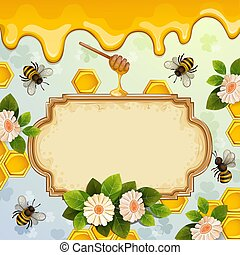Beautiful background with bees, honey, flowers and honeycomb