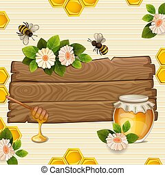 Beautiful background with bees,honey,jar, flowers and honeycomb on wood banner