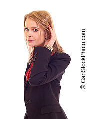 Beautiful business woman trying to hear some sound isolated over white background