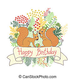 Beautiful card with squirrels. Happy birthday.