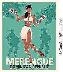 Beautiful girl dancing merengue with maracas. Retro style Dominican Republic poster.