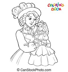 Beautiful girl holding a doll on hands. outlined picture for coloring book on white background