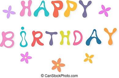 Beautiful inscription Happy Birthday. Vector illustration.