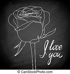 "Beautiful rose outline drawn on the blackboard with the text "" I love you"""