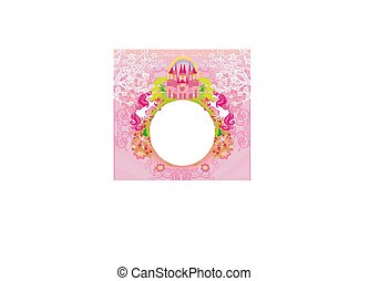 Beautiful unicorn and fairy-tale princess castle frame