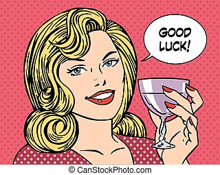 Beautiful woman toast glass wine good luck retro style pop...