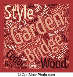 Beautify Your Garden With A Bridge Word Cloud Concept Text Background
