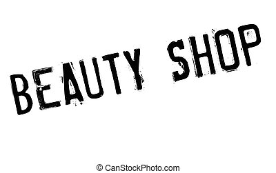 Beauty Shop rubber stamp. Grunge design with dust scratches....