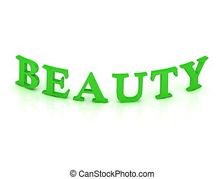 BEAUTY sign with green word