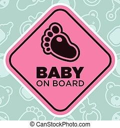 bebé, a bordo, señal, con, bebé, pie