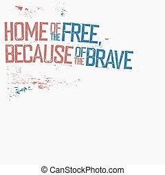 because, グランジ, 家, brave., 隔離された, typography., バックグラウンド。, 無料で, 愛国心が強い, コーナー, 白, 構成