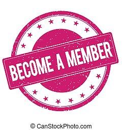 become-a-member, stämpel, underteckna, magenta, rosa