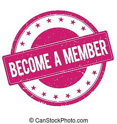 BECOME-A-MEMBER stamp sign text word logo magenta pink.