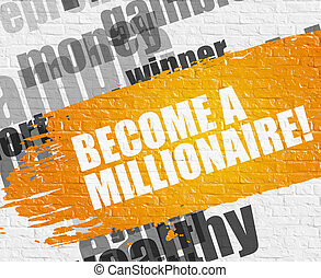 Become A Millionaire on White Brickwall.