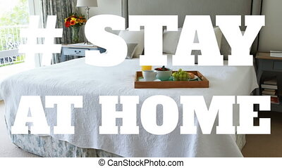 Bed with words Stay Home - The words # Stay At Home with bed...
