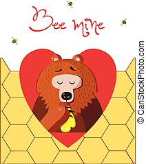 Bee mine greeting card of cute bear eating honey on honeycomb background.