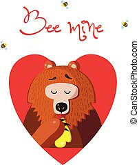 Bee mine greeting card of cute bear eating honey on white background.