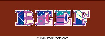 Beef Concept Word Art Illustration - The word BEEF concept ...