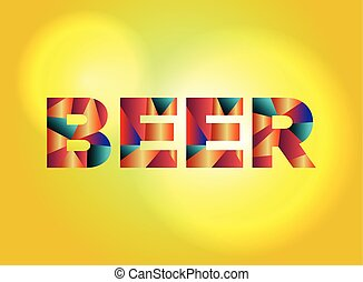 Beer Concept Colorful Word Art Illustration