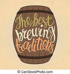 Beer keg with letters for best brewing traditions