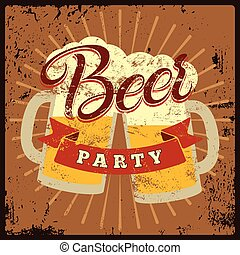 Beer Party vintage style grunge pos