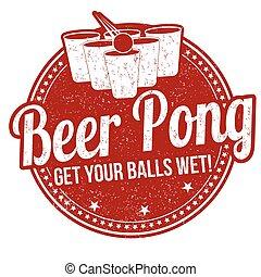 Beer pong stamp - Beer pong grunge rubber stamp on white...