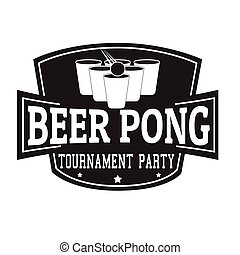 Beer pong tournament, party label or stamp