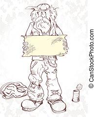 beggar with a sign - Homeless a beggar holds empty tablet....