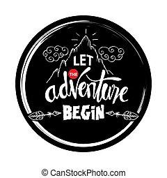 begin., aventura, de motivación, quote., dejar