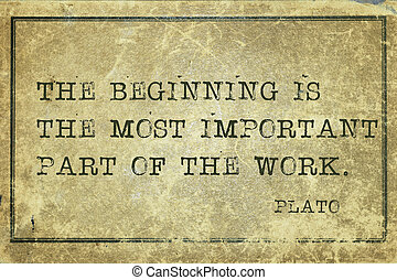 begin Plato - The beginning is most important - ancient...