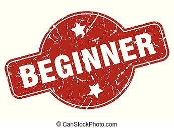 beginner vintage stamp. beginner sign