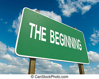 beginning - A road sign with beginning words on sky...