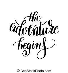 begint, positief, avontuur, inspirational, noteren, met de hand geschreven
