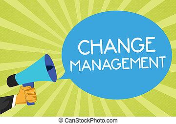begrebsmæssig, skriv ræk, viser, ændring, management., firma, fotografi, showcasing, erstatning, i, ledelse, ind, en, organisation, nye, policies