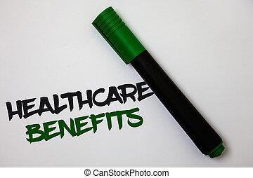 begrebsmæssig, skriv ræk, viser, healthcare, benefits., firma, fotografi, tekst, det, er, forsikring, den der, dækker, den, medicinsk, udgifter, hvid baggrund, marker pen, dejlige, tanker, meddelelse, ide, memories.
