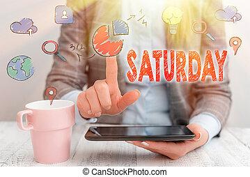 begreppsmässig, text, avkopplande, första, foto, moment., tid, visande, helg, fritid, dag, semester, saturday., underteckna