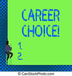 begriff, bedingungen, karriere, text, choice., bedeutung, auswahl, einzelheit, pfad, handschrift, berufung, oder, career.