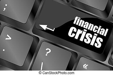 begriff, finanziell, geschäftskonzept, ausstellung, krise, schlüssel, versicherung