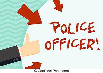 begriff, text, leer, form, daumen, arrows., polizei, raum, schreibende, besitz, durchsetzung, hand, bedeutung, demonstrieren, gesetz, auf, runder , officer., offizier, mannschaft, handschrift, gesturing