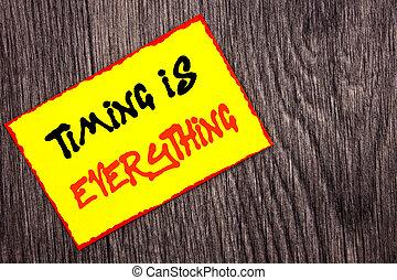 begrifflich, hand schreiben, text, ausstellung, timing, gleichfalls, everything., begriff, bedeutung, wichtig, erfolg, rat, zu, sein, bereit, für, präzision, geschrieben, auf, gelbe klebrige notiz, papier, auf, der, hölzern, hintergrund.