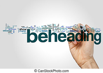 Beheading word cloud on grey background